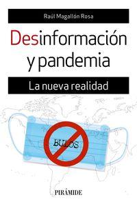 DESINFORMACION Y PANDEMIA - LA NUEVA REALIDAD