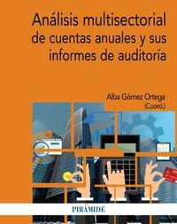ANALISIS MULTISECTORIAL DE CUENTAS ANUALES Y SUS INFORMES DE AUDITORIA