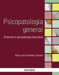 PSICOPATOLOGIA GENERAL - SINTOMAS EN PSICOPATOLOGIA DESCRIPTIVA