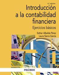 (4 Ed) Introduccion A La Contabilidad Financiera - Ejercicios Basicos - Esther Albelda Perez / Laura Sierra Garcia