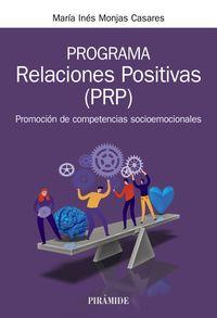 programa relaciones positivas (prp) - promocion de competencias socioemocionales - Maria Ines Monjas Casares
