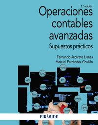 (2 ED) OPERACIONES CONTABLES AVANZADAS - SUPUESTOS PRACTICOS