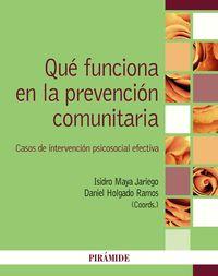 QUE FUNCIONA EN LA PREVENCION COMUNITARIA - CASOS DE INTERVENCION PSICOSOCIAL EFECTIVA