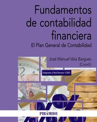 FUNDAMENTOS DE CONTABILIDAD FINANCIERA - EL PLAN GENERAL DE CONTABILIDAD