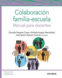 COLABORACION FAMILIA-ESCUELA - MANUAL PARA DOCENTES