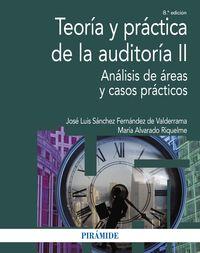 (8 ED) TEORIA Y PRACTICA DE LA AUDITORIA II - ANALISIS DE AREAS Y CASOS PRACTICOS