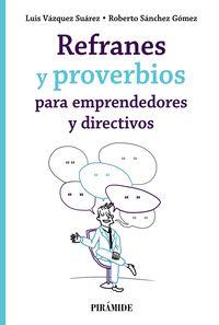 REFRANES Y PROVERBIOS PARA EMPRENDEDORES Y DIRECTIVOS