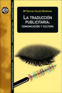 TRADUCCION PUBLICITARIA, LA - COMUNICACION Y CULTURA