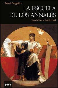 ESCUELA DE LOS ANNALES, LA - UNA HISTORIA INTELECTUAL