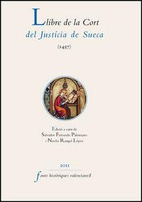 LLIBRE DE LA CORT DEL JUSTICIA DE SUECA (1457)