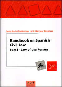HANDBOOK ON SPANISH CIVIL LAW - PART I. LAW OF THE PERSON