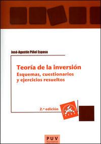 (2 ED) TEORIA DE LA INVERSION - ESQUEMAS, CUESTIONARIOS Y EJERCICIOS RESUELTOS