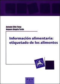 Informacion Alimentaria - Etiquetado De Los Alimentos - Amparo Alegria Tatay