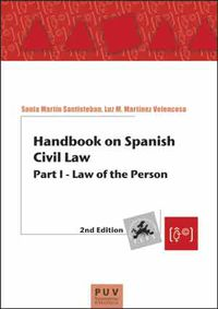 Handbook On Spanish Civil Law - 2nd. Edition - Sonia Martin Santiesteban / Luz M. Martinez Velancoso