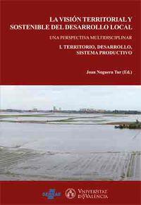 Vision Territorial Y Sostenible Del Desarrollo Local, La (2 Vols) - Joan Noguera Tur