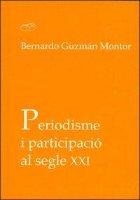 PERIODISME I PARTICIPACIO AL SEGLE XXI
