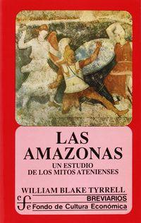 AMAZONAS, LAS - UN ESTUDIO DE LOS MITOS ATENIENSES
