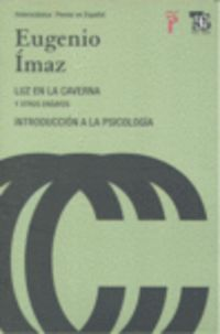 Luz En La Caverna - Y Otros Ensayos - Introduccion A La Psicologia - Eugenio Imaz