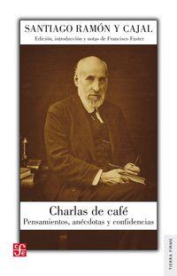 charlas de cafe - Santiago Ramon Y Cajal / Francisco Fuster