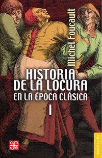 HISTORIA DE LA LOCURA EN LA EPOCA CLASICA I