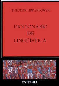 Diccionario De Linguistica - Theodor Lewandowski