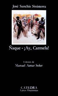 ÑAQUE - ¡AY CARMELA!