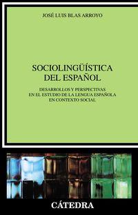 Sociolinguistica Del Español - Jose Luis Blas Arroyo
