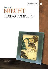 Brecht - Teatro Completo - Bertolt Brecht