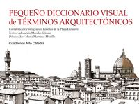 Pequeño Diccionario Visual De Terminos Arquitectonicos - Lorenzo De La Plaza Escudero / Adoracion Morales Gomez / Jose Maria Martinez Murillo
