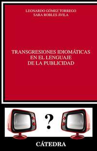TRANSGRESIONES IDIOMATICAS EN EL LENGUAJE DE LA PUBLICIDAD
