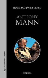 Anthony Mann - Francisco Javier Urkijo