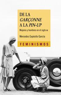 De La Garçonne A La Pin-up - Mujeres Y Hombres En El Siglo Xx - Mercedes Exposito Garcia
