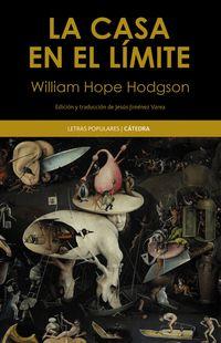 La casa en el limite - W. Hope Hodgson