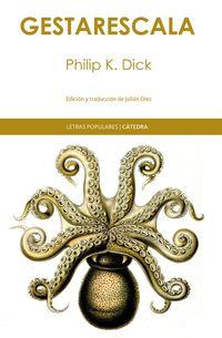 gestarescala - Philip K. Dick