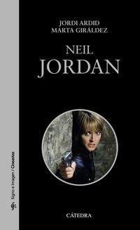 Neil Jordan - Jordi Ardid / Marta Giraldez