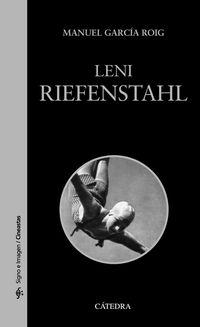 Leni Riefenstahl - Manuel Garcia Roig