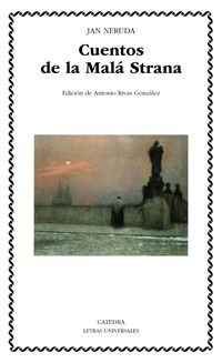 Cuentos De La Mala Strana - Jan Neruda