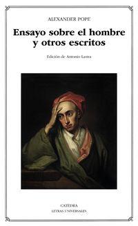 Ensayo Sobre El Hombre Y Otros Escritos - Alexander Pope