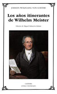 Los años itinerantes de wilhelm meister - Johann Wolfgang Von Goethe