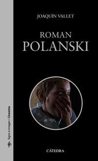 Roman Polanski - Joaquin Vallet Rodrigo