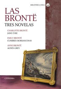 Bronte, Las - Tres Novelas - Jane Eyre / Cumbres Borrascosas / Agnes Grey - Emily Bronte / Charlotte Bronte / Anne Bronte