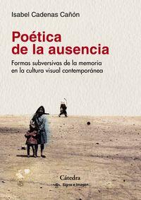 Poetica De La Ausencia - Isabel Cadenas Cañon
