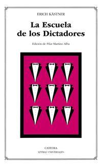 La escuela de los dictadores - Erich Kastner