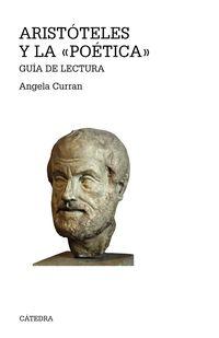 Aristoteles Y La Poetica - Guia De Lectura - Angela Curran