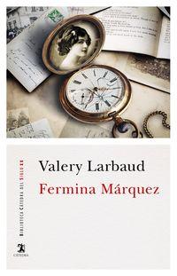 Fermina Marquez - Valery Larbaud