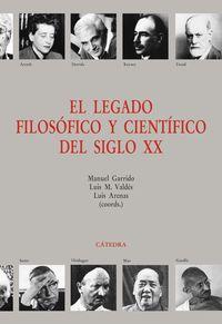 El legado filosofico y cientifico del siglo xx - Aa. Vv.