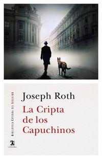 La cripta de los capuchinos - Joseph Roth