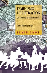 FEMINISMO E ILUSTRACION - UN SEMINARIO FUNDACIONAL
