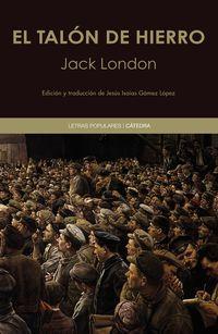 El talon de hierro - Jack London