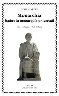 MONARCHIA - SOBRE LA MONARQUIA UNIVERSAL
